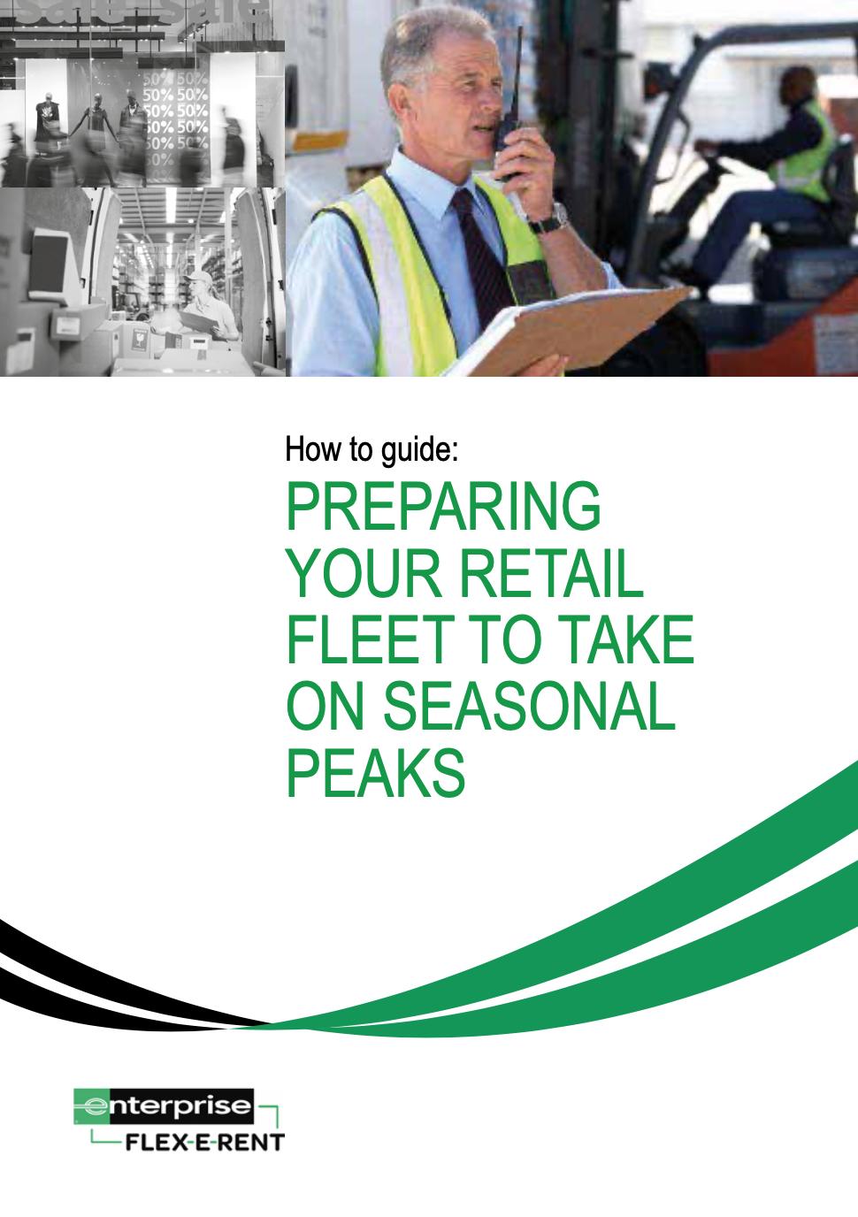 Is your retail fleet prepared for seasonal peaks?